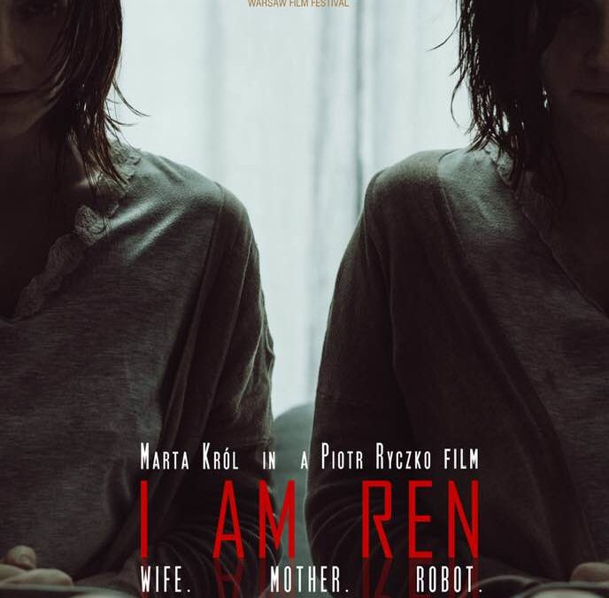"""""""I am REN"""" world premieres at the class-A 35th Warsaw Film Festival"""